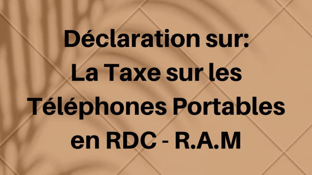 Rudi International se joint à d'autres voix pour dire non à la taxe sur les téléphones mobiles enRDC
